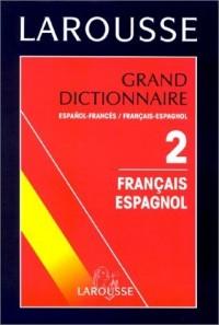 Grand dictionnaire espagnol-français, français-espagnol, tome 2 (francais-espagnol)