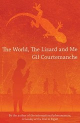 The World, the Lizard and Me [Poche]