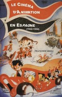 Le cinéma d'animation en Espagne (1942-1950)
