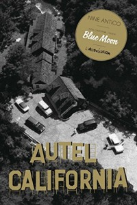 Autel California, Tome 2 : Blue Moon