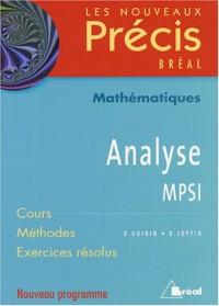 Analyse MPSI : Cours Méthodes Exercices résolus