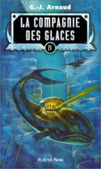 La Compagnie des glaces, tome 4