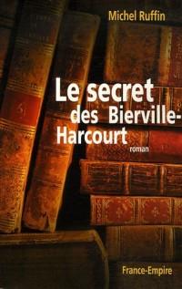 Le secret des Bierville-Harcourt