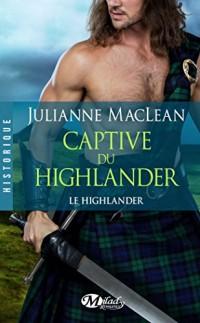 Le Highlander, Tome 1: Captive du Highlander