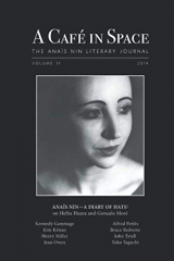 A Cafe in Space: The Anais Nin Literary Journal, Volume 11