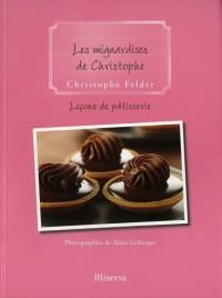 Leçon de pâtisserie : Tome 9, Les mignardises de Christophe