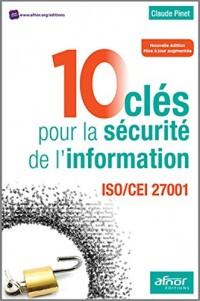 10 clés pour la securité de l'information : ISO/CEI 27001:2013