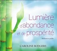 Lumière d'abondance et de prospérité - Livre audio