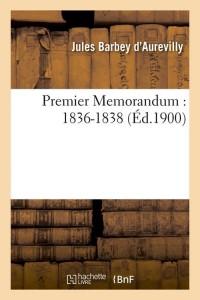 Premier Memorandum  1836 1838  ed 1900