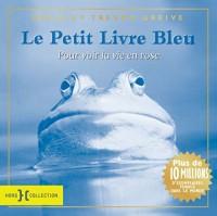 Le petit livre bleu pour voir la vie en rose