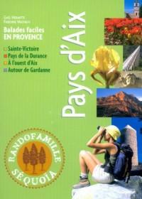 Pays d'Aix : Balades faciles en Provence
