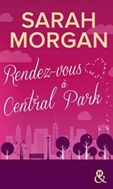 Rendez-vous à Central Park: Destination New York avec le meilleur de la romance ! Coup de Foudre à Manhattan T2 [Poche]