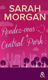 Rendez-vous à Central Park: Destination New York avec le meilleur de la romance ! Coup de Foudre à Manhattan T2