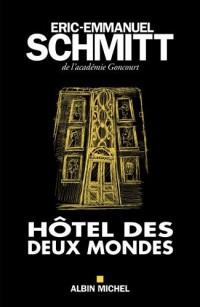 Hôtel des deux mondes - Edition 2017 Broché – 11 janvier 2017