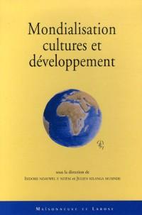 Mondialisation, cultures et développement