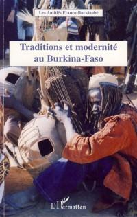 Traditions et modernités au Burkina-Faso