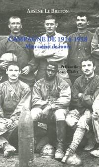 Campagne de 1914-1918 : Mon carnet de route