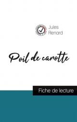 Poil de carotte de Jules Renard (fiche de lecture et analyse complète de l'oeuvre)