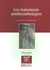 Les traitements antithrombotiques
