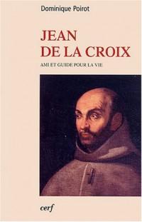 Jean de la Croix : Ami et guide pour la vie