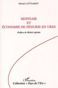 Monnaie et économie de pénurie en URSS