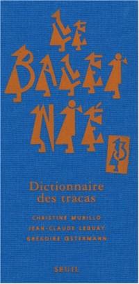 Le Baleinié : Dictionnaire des tracas Tome 3