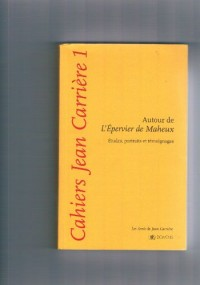 Cahiers Jean Carrière 1 - Autour de