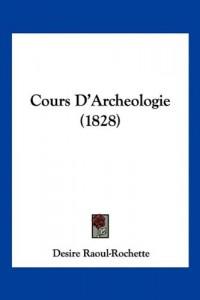 Cours D'Archeologie (1828)
