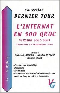 L'internat en 500 QROC version 2002-2003. : Tome 1
