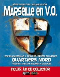 Quartiers Nord - Marseille En V.O.