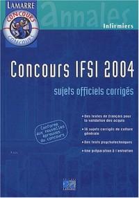 Concours IFSI 2004 : Sujets officiels corrigés