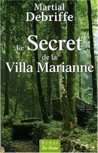 Secret de la Villa Marianne (le)