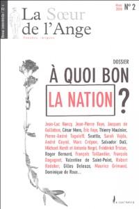 La Soeur de l'Ange, N° 2, Hiver 2004 : A quoi bon la Nation ?
