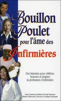 Bouillon de Poulet pour l'Ame des Infirmieres - Poche