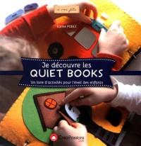 Je découvre les quiet books : Un livre d'activités pour l'éveil des enfants