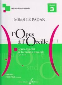L'Opus a l'Oreille Volume 3