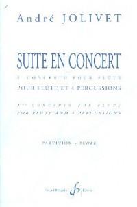 Suite en Concert 2e Concerto pour Flûte et Percussion Partition