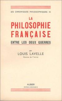 Les Chroniques philosophiques (livre non massicoté), tome II : La Philosophie française entre les deux guerres