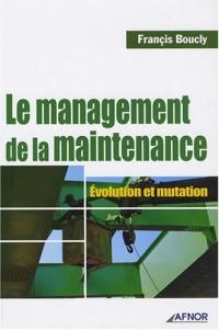 Le management de la maintenance