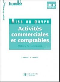 Activités commerciales et comptables / Secrétariat Terminale BEP 2 volumes