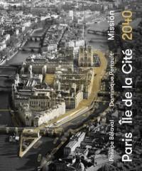 Paris île de la Cité 2040 : Mission