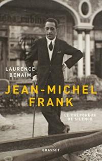Jean-Michel Frank : Le chercheur de silence