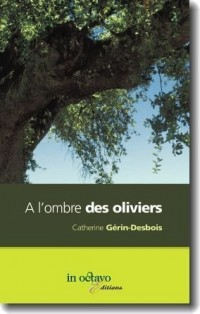 A l'ombre des oliviers