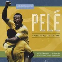 Pelé, l'histoire de ma vie