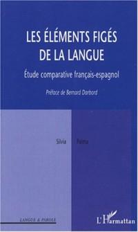 Les éléments figés de la langue : Etude comparative français-espagnol