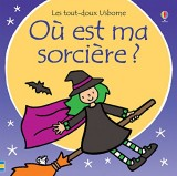 Où est ma sorcière ? - Les tout-doux Usborne