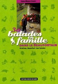 30 balades en famille dans le Beaufortain : Arèches, Beaufort, Les Saisies