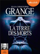 La terre des morts: livre audio 2CD mp3 [CD audio]