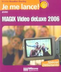 Magix Video Deluxe 2006