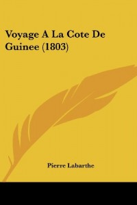 Voyage a la Cote de Guinee (1803)